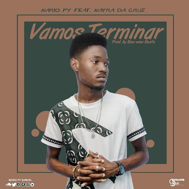 Mario Py - Vamos Terminar (Feat. Mayra da Cruz) [Prod. Bow Wow Beatz] [R&B] (2020)