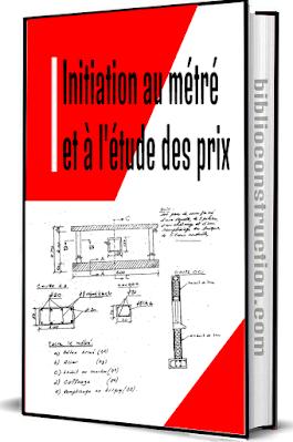 Initiation au métré et à l'étude des prix pdf