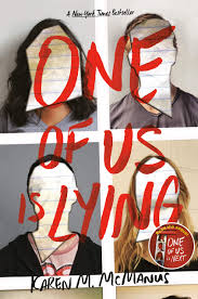 https://www.goodreads.com/book/show/32571395-one-of-us-is-lying?from_search=true&qid=hPkFNeVKfg&rank=1