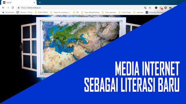 Media Internet Sebagai Literasi Baru Zaman Micin