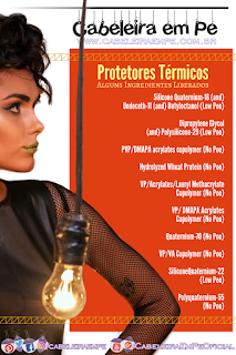 Ingredientes Protetores Térmicos Liberados para Low Poo e  No Poo - Polyquaternium-55 (No Poo), PVP/DMAPA acrylates copolymer (No Poo), Hydrolyzed Wheat Protein (No Poo), VP/Acrylates/Lauryl Methacrylate Copolymer (No Poo), VP/ DMAPA Acrylates Copolymer (No Poo), Quaternium-70 (No Poo), VP/VA Copolymer (No Poo), Silicone Quaternium-22 (Low Poo), Silicone Quaternium-16 (and) Undeceth-11 (and) Butyloctanol (Low Poo) e Dipropylene Glycol (and) Polysilicone-29 (Low Poo)