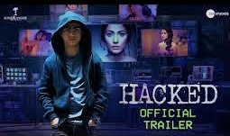 Hacked movies ( 2020) Reviews cast & released date
