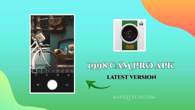 تحميل تطبيق  1998 Cam Pro Apk  احدث إصدار بدون إعلانات