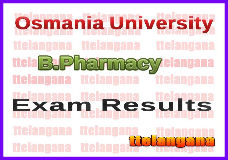 Osmania University B.Pharmacy Exam Results