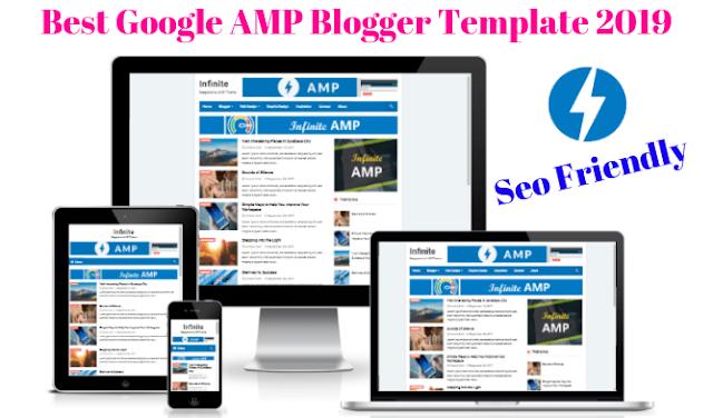 Best Google AMP Blogger Template 2019 , Seo Friendly
