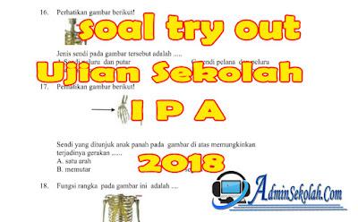 Download Soal Try Out SD Kelas 6 Pelajaran IPA Terbaru