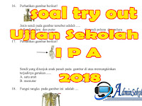Download Soal Try Out SD Kelas 6 Pelajaran IPA Terbaru