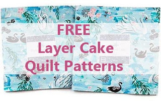 FREE LAYER CAKE PATTERNS-LAYER CAKE QUILTS-FREE PATTERNS