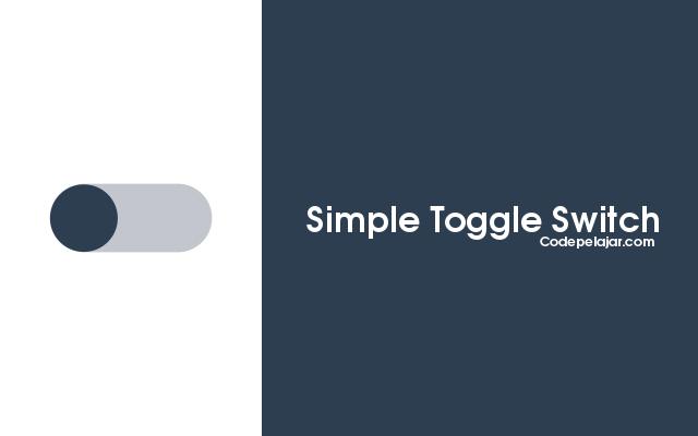Cara Membuat Simple Toggle Switch Button