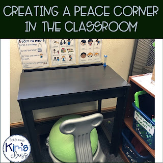 Creating a Peace Corner or Calm Down Space in the Classroom