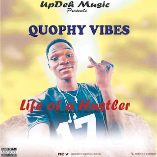 Quophy Vibes - Life Of A Hustler (Prod. By Cambee)