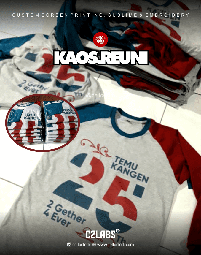 Sablon Kaos Reuni Temu Kangen 25 Tahun - Sablon Kaos Online