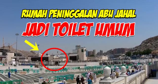 Sangat Dekat dengan Masjidil Haram, Rumah Abu Jahal Kini Dijadikan Toilet Umum