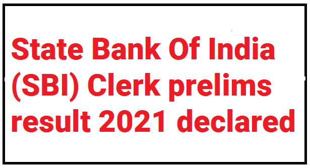 SBI Clerk Result 2021