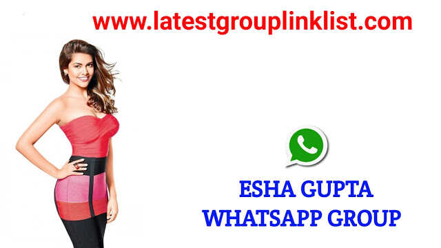 Join Latest Esha Gupta Fans Whatsapp Group Link 2021