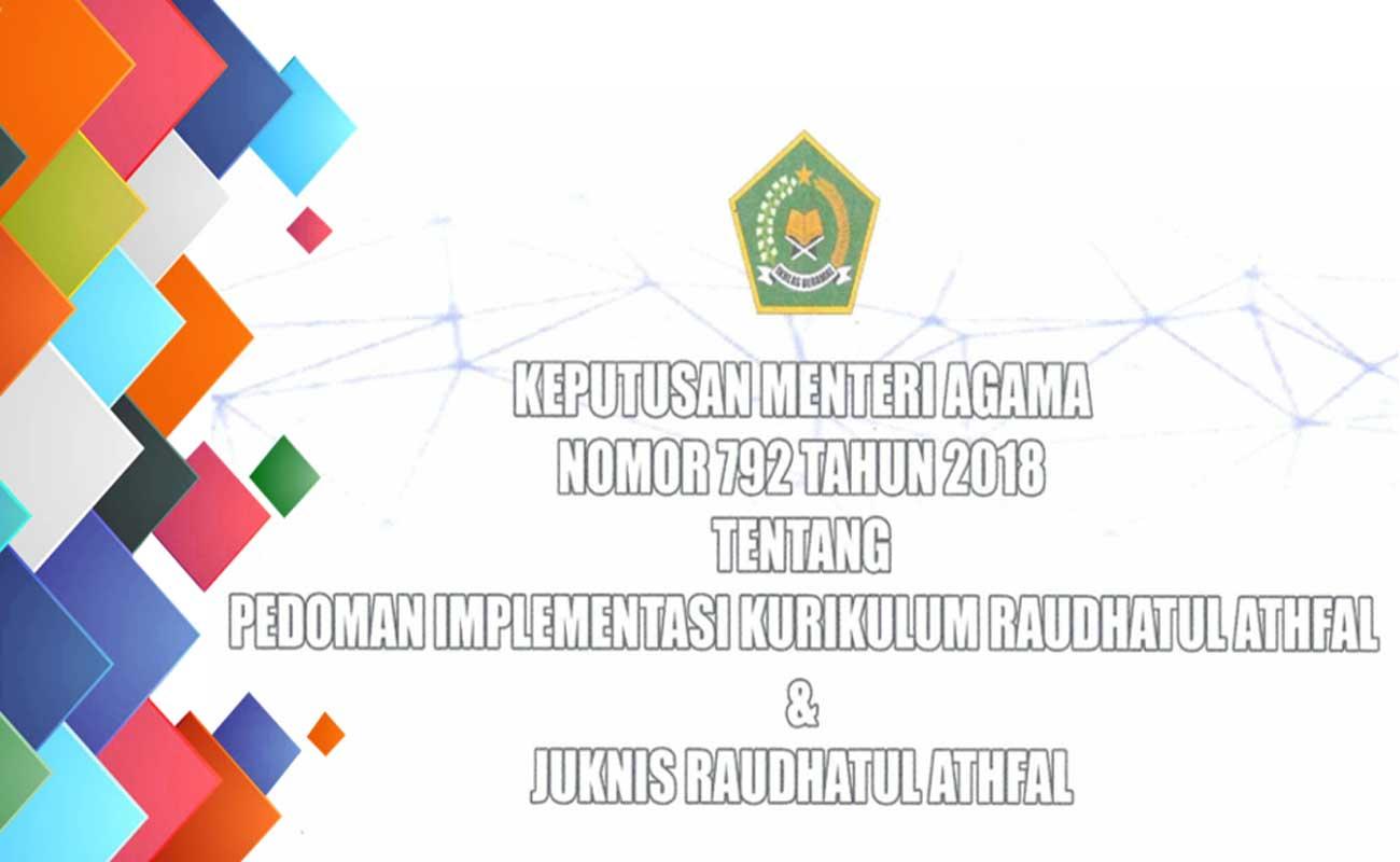 Pedoman Kurikulum RA KMA Nomor 792 Tahun 2018