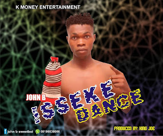 [Music] John B – Isseke Dance