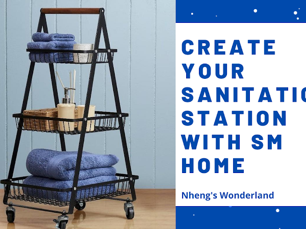 CREATE YOUR SANITATION STATION WITH SM HOME