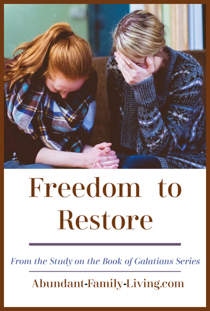 https://www.abundant-family-living.com/2019/07/freedom-to-restore-study-galatians.html