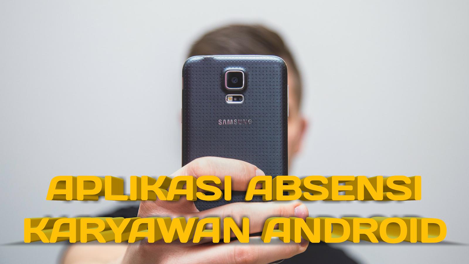aplikasi-absensi-karyawan-android