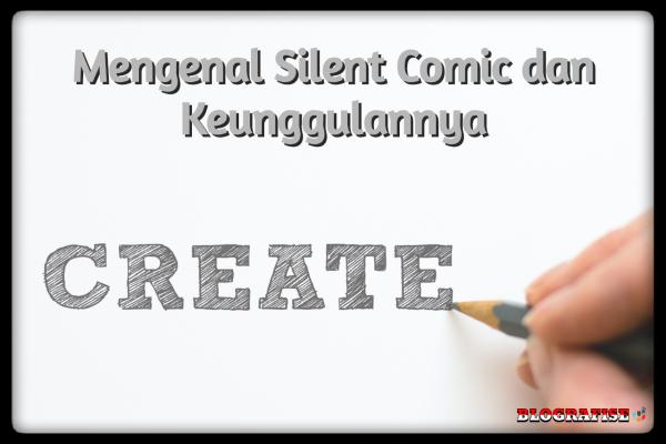 Mengenal Silent Comic dan Keunggulannya