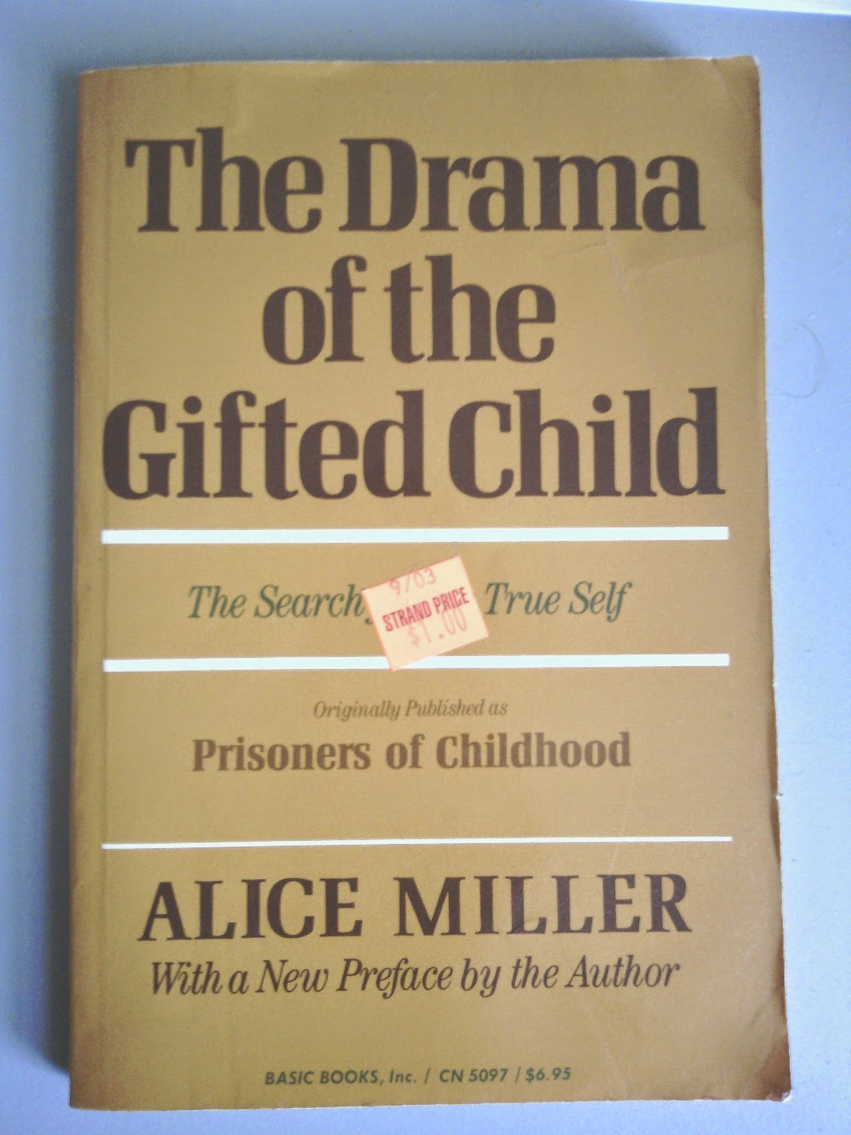 alice miller the drama of the gifted child