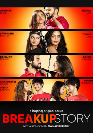 Break Up Story 2020 Complete S01 Full Hindi Episode Download