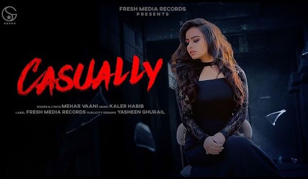 Casually Lyrics - Mehar Vaani,Casually Lyrics