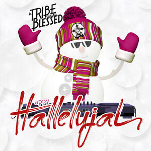 Music: Happy Hallelujah A Tribe Called Blessed