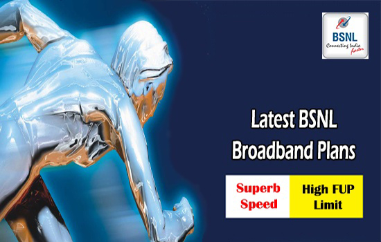 BSNL revises Broadband & FTTH plans to offer minimum 2 Mbps download speed after High speed FUP quota