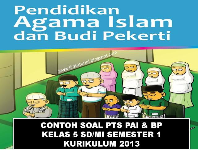 Contoh Soal PTS PAI Semester 1 Kelas 5 SD/MI