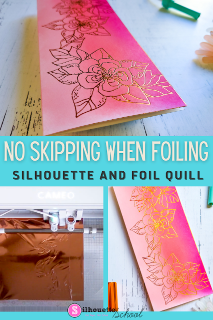 silhouette 101, silhouette america blog, foil quill, paper crafts, cameo 4