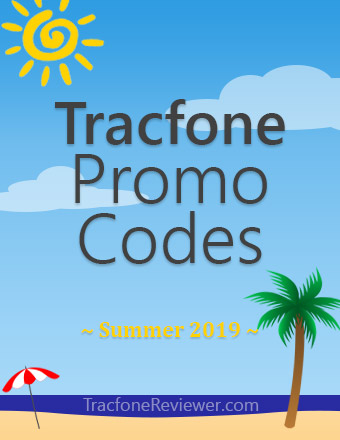 TracfoneReviewer: Tracfone Promo Codes - August 2019