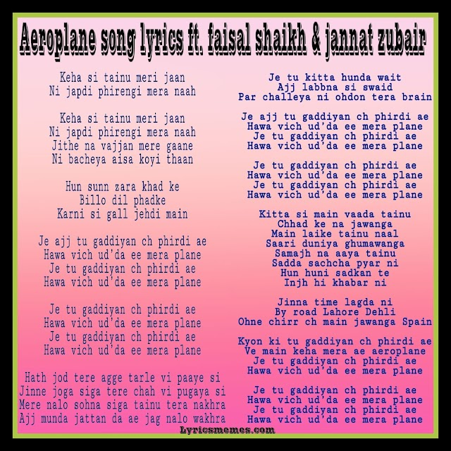 Aeroplane song lyrics ft. faisal shaikh & jannat zubair-lyricsmemes