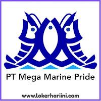 Lowongan Kerja PT Mega Marine Pride Pasuruan Terbaru 2021