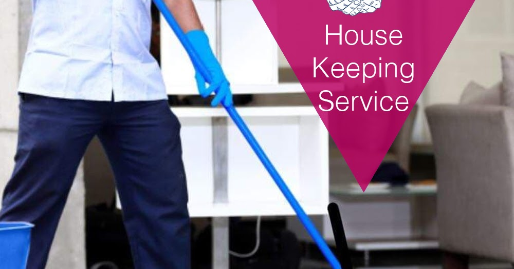 Why It Is Necessary To Hire A Reliable Housekeeper To Look After The House Chores Services