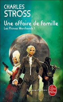 Une affaire de famille - Les princes-marchands, T01 de Charles Stross