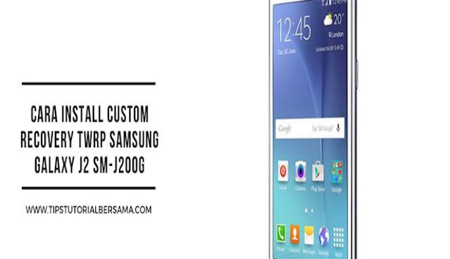 TWRP Samsung J200G