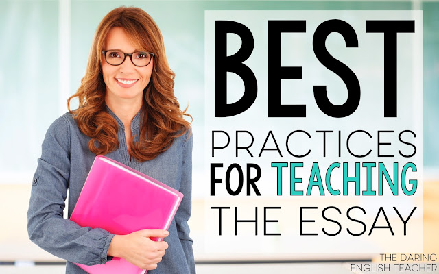 Best practices for teaching high school and middle school students all about essay writing