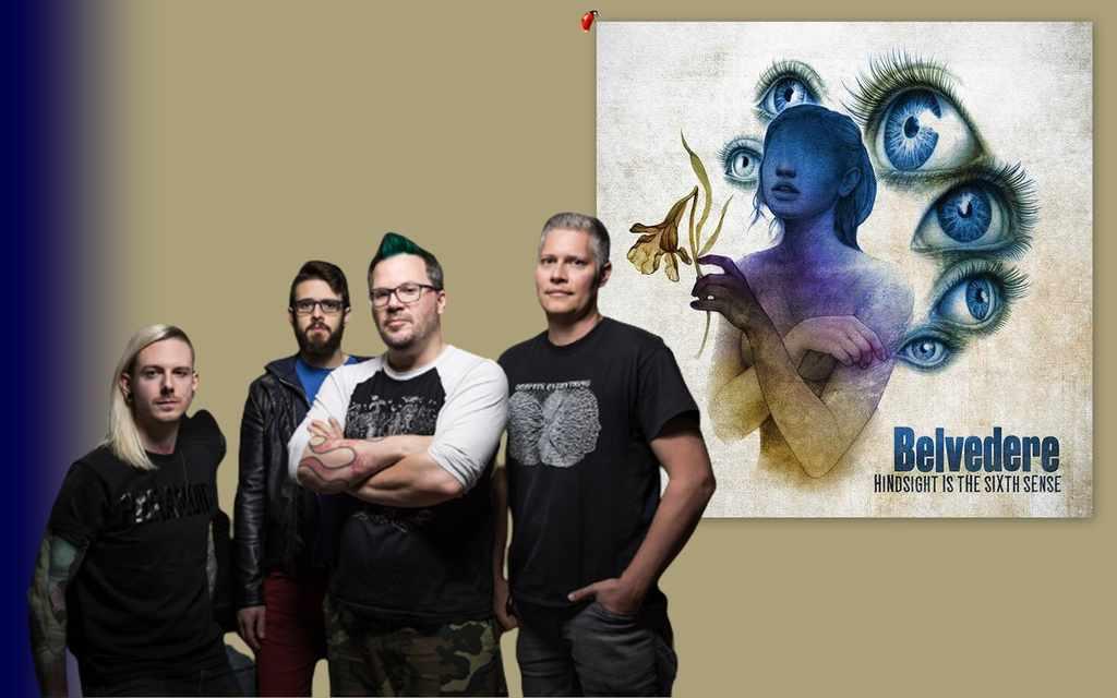 """O tão aguardado 6º álbum da banda, Belvedere, """"Hindsight Is The Sixth Sense"""" apresenta uma mistura furiosa do antigo e do novo. Fãs mais antigos da banda vão sentir a nostalgia de """"Angels Live in my Town"""" e """"'Twas hell Said Former Child"""", enquanto desfrutam de uma nova direção na composição das músicas com o adição de Dan Wollach na guitarra e Ryan Mumby no baixo."""