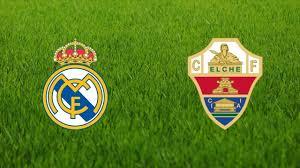 مباراة ريال مدريد وإلتشي في الدوري الإسباني