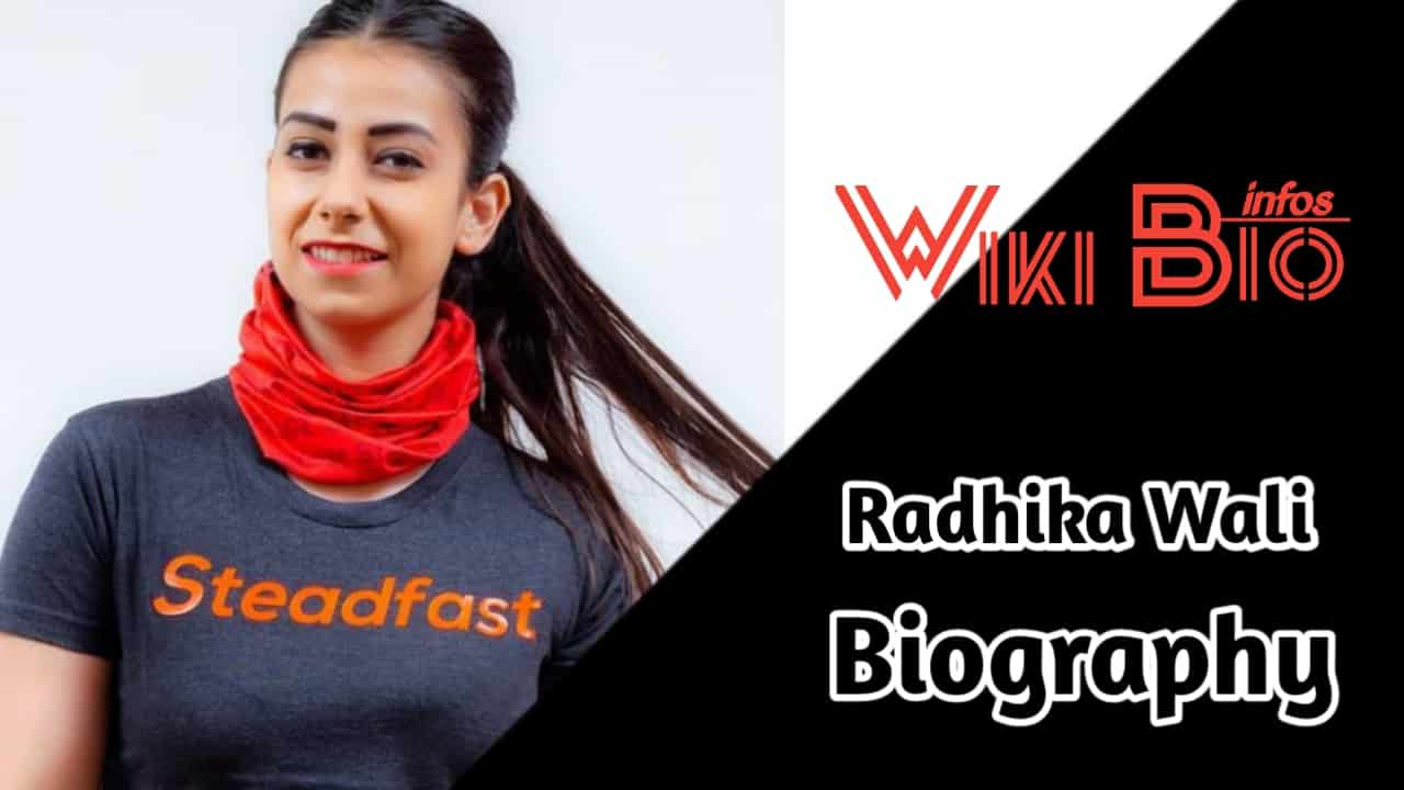 Radhika Wali Biography