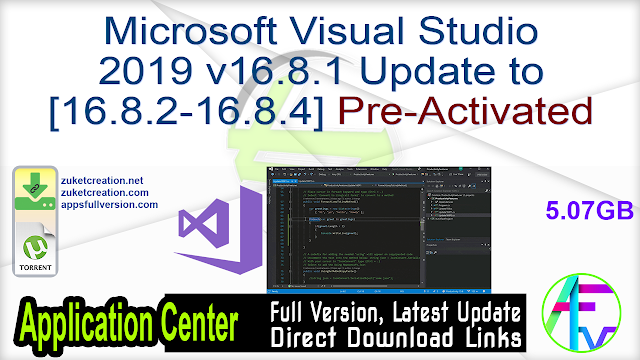 Microsoft Visual Studio 2019 v16.8.1 Update to [16.8.2-16.8.4] Pre-Activated