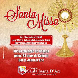 Missa em Ação de Graças pelos 34 anos do Colégio Santa Joana D'Arc.