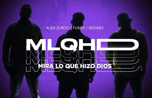Mira Lo Que Hizo Dios | Redimi2 & Alex Zurdo & Funky Lyrics