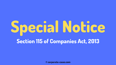 special notice under section 115 of the companies act 2013