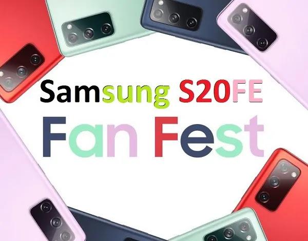 SAMSUNG FAN FEST - GALAXY S20 FE
