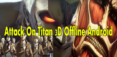 Attack-On-Titan-1-3D-Offline-Android-Mobile