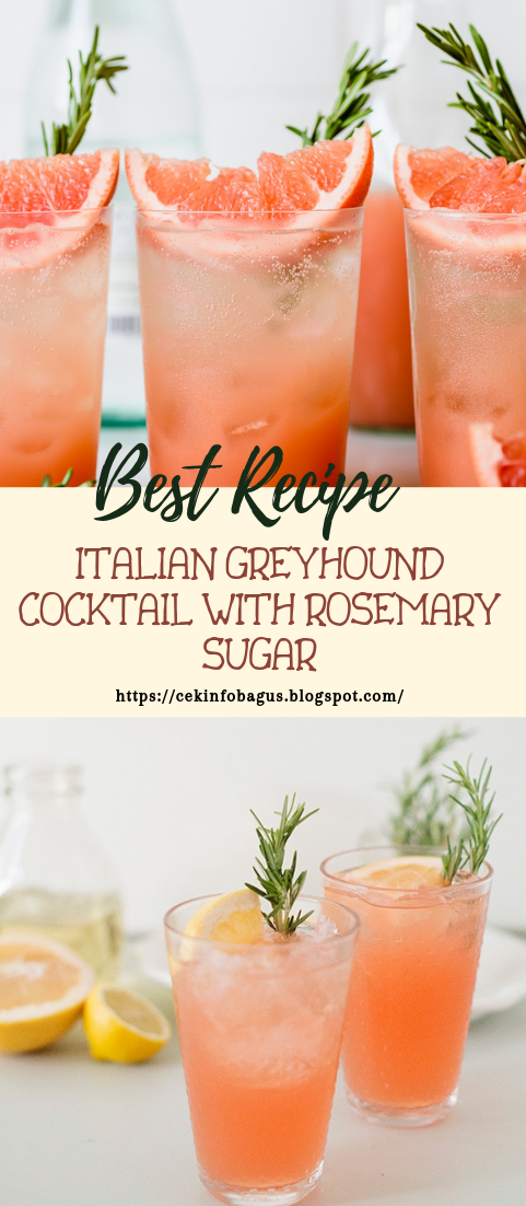 ITALIAN GREYHOUND COCKTAIL WITH ROSEMARY SUGAR #healthydrink #easyrecipe #cocktail #smoothie