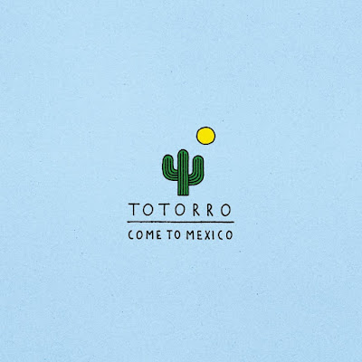 Totorro - Come To Mexico cover album